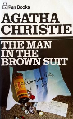 The Man in the Brown Suit, Agatha Christie - Intrepid British Girl