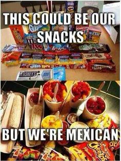 51f44892c766f9170cb0271db9b2374f mexican snacks mexican candy not fat, just loading up for the cold winter ¿por que i'm
