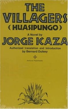 The Villagers (Arcturus Books, AB 118) by Professor Jorge Icaza Ph.D.