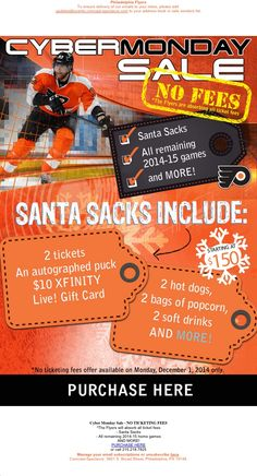 Philadelphia Flyers - Cyber Monday - no ticketing fees and santa sacks promotion