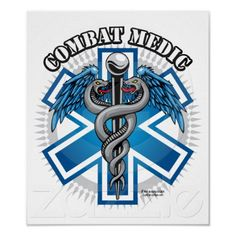 Shop Combat Medic Poster created by fightcancertees. Primum Non Nocere, Army Medic, Combat Medic, Tactical Medic, Medical Posters, Medical Art, Proud Of My Son, Firefighter Paramedic, Medical Laboratory Science