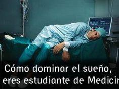 Cómo dominar el sueño, si eres estudiante de Medicina Medicine Student, Med Student, Greys Anatomy, Memes, Humor, Health, Tips, Lifehacks, Jazz