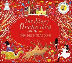The Nutcracker: Press the Note to Hear Tchaikovsky's Music (The Story Orchestra): Amazon.co.uk: Jessica Courtney-Tickle: 9781786030689: Books