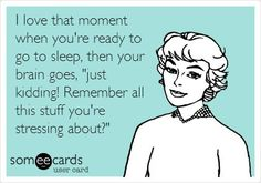 Or, you get a text message from someone who knows you're already in bed! So, you have to start all over again.