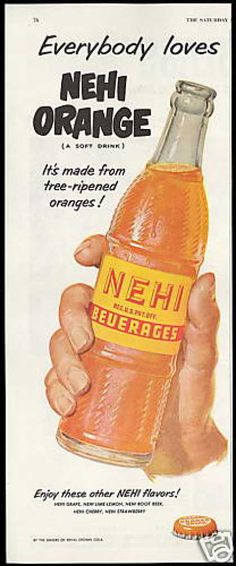 Nehi was the best..Ice cold from the coolers that had ice water in them
