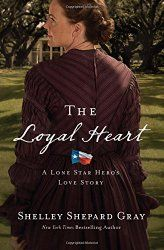 Iola's Christian Reads: Review: A Loyal Heart by Shelley Gray