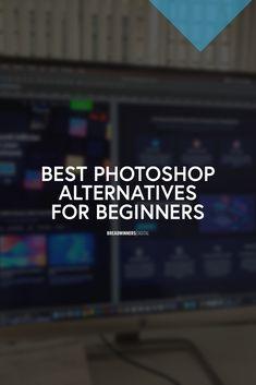 Best Photoshop Alternatives for Beginners Platforms, Plays, Digital Marketing, Cool Photos, Goal, Alternative, Photoshop, Internet, Social Media
