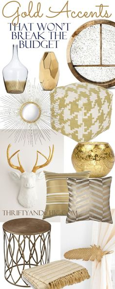 18 gold home decor pieces that won't break the budget. Divided up into price!