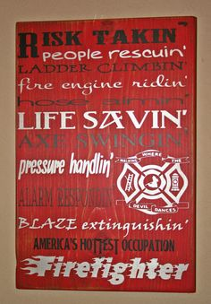 FIre Fighter sign. $39.00, via Etsy.