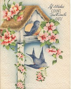 Blue birds on vintage get well card Decoupage Vintage, Vintage Ephemera, Vintage Postcards, Vintage Images, Cool Birthday Cards, Vintage Birthday Cards, Vintage Greeting Cards, Vintage Valentines, Birthday Images