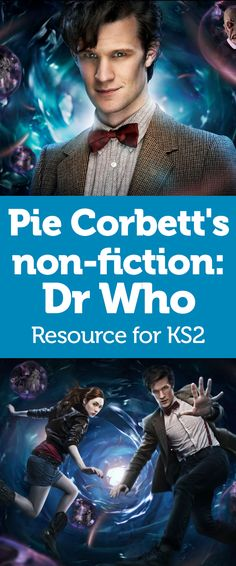Pie Corbett's Non-Fiction – Get Into Dr Who And Debate Whether You'd Like A Dalek As A Neighbour