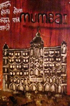 Graffiti post the terror attack at Taj Mahal Palace & Towers, Marine Lines