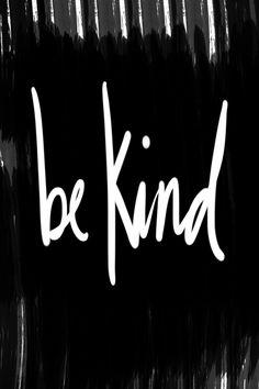 Be Kind // shutterbean
