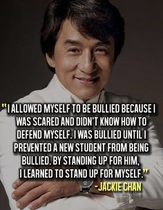 The Anti-Bully Blog: Anti-Bully Blog's Quote of the Day Jackie Chan anti-bullying, defense