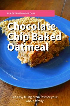 Chocolate Chip Baked Oatmeal on a blueplate Peanut Butter Oatmeal Bars, Vegetable Snacks, Food Advertising, Baked Oatmeal, How To Make Breakfast, Oatmeal Recipes, Breakfast Recipes, Breakfast Ideas, Favorite Recipes