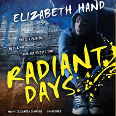 Elizabeth Hand fans!  Her 'Radiant Days' is 59% off this month only.  Sample the audio here: