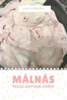 Laktózmentes málnás mascrapone krém és túrókrém  recept Frosting Recipes, Fondant, Tart, Icing, Bakery, Food And Drink, Ice Cream, Sweets, Cookies