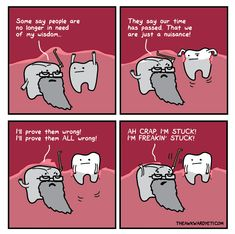 Medical Humor, Nurse Humor, Radiology Humor, Funny Medical, Nclex, Wisdom Teeth Meme, Teeth Quotes, Wisdom Teeth Aftercare, Impacted Wisdom Teeth