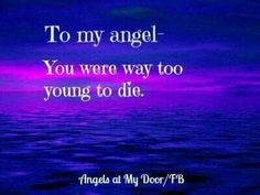 I don't know how to live without you son. Rest peacefully in God's glory my precious angel, I love you Dean. I Miss My Daughter, My Beautiful Daughter, I Miss You, Love You, Mantra, Missing My Son, Grieving Mother, Grieving Quotes, Child Loss