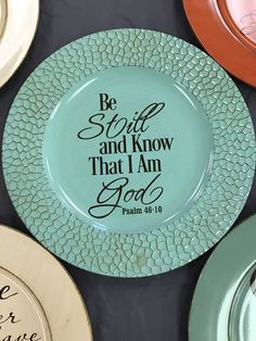 Be Still and Know that I am God Psalms Decorative Charger Scripture Bible Christian Inspiration by CraftsbySandiLee on Etsy