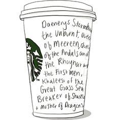 Me preguntaron cómo me llamaba y me limité a contestar.  #lunes #felizsemana #MKmonster #daenerys #khaleesi #motherofdragons #gameofthrones #got #starbucks #starbuckscoffee