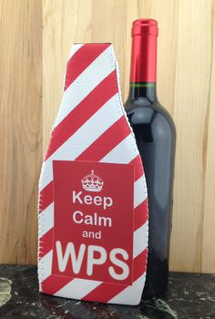 Wine Koozie, Keep Calm and WPS  (Woo Pig Sooie) by WhatsInANameCustomAr on Etsy