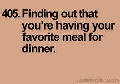 I have many favorite meals, so this happens a lot:)