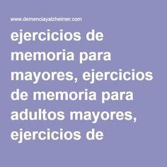 ejercicios de memoria para mayores, ejercicios de memoria para adultos mayores… Keep It Cleaner, Excercise, Reiki, Coaching, Healthy Living, Mindfulness, Relationship, Memories, Education