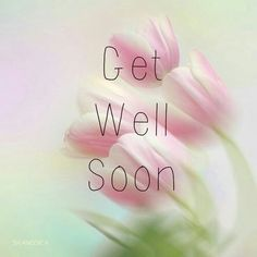 Hope u feel better wish u a speedy recovery . YOUR DAD Get Well Soon Images, Get Well Soon Quotes, Get Well Prayers, Get Well Wishes, Get Well Messages, Get Well Cards, Feeling Sick, How Are You Feeling, Thinking Of You Images