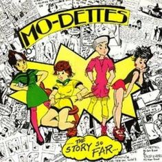 Mo-Dettes - The Story So Far