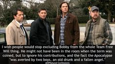 Here's another one I like, and all too true. #Supernatural <<He wasn't in the room were it happened