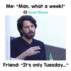 Only Tuesday?!