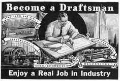 Become a Draftsman. Enjoy a Real Job in Industry.