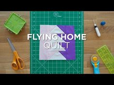 Flying Home- Quilt Snips Mini Tutorial   Missouri Star Quilt Company - YouTube   Bloglovin'