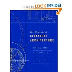 The Elements of Classical Architecture  By Georges Gromort
