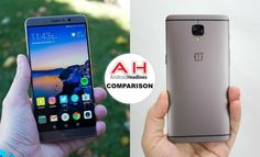 Phone Comparisons: Huawei Mate 9 vs OnePlus 3T #Android #news #Google #Smartphones