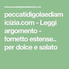 peccatidigolaediamicizia.com - Leggi argomento - fornetto estense.. per dolce e salato Math Equations, Pane