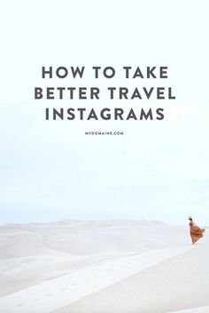 Take better photos on your travels with the help of this guide