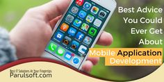 BEST ADVICE YOU COULD EVER GET ABOUT MOBILE APPLICATION DEVELOPMENT
