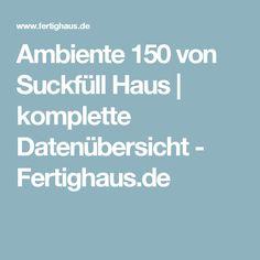Ambiente 150 Von Suckfüll Haus   Komplette Datenübersicht   Fertighaus.de