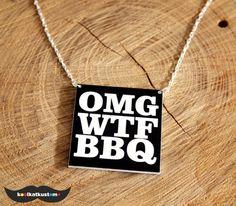 OMG WTF BBQ Kette von KOOL KAT KUSTOM auf DaWanda.com