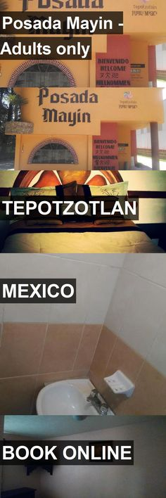Hotel Posada Mayin - Adults only in Tepotzotlan, Mexico. For more information, photos, reviews and best prices please follow the link. #Mexico #Tepotzotlan #travel #vacation #hotel