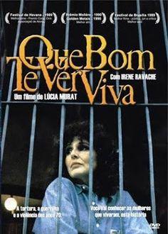 Que Bom Te Ver Viva (1989) | Blog Almas Corsárias.