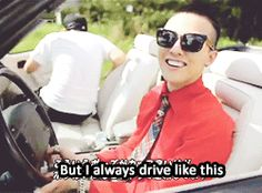 Gd's driving habit.... he says it's uncool *gif* That's how I drive, too.