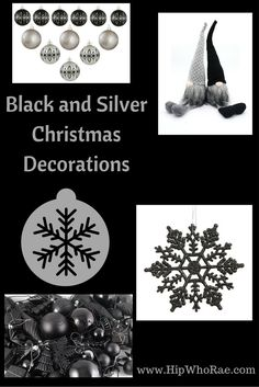 Love These Black and Silver Christmas Decorations They Look Pretty Elegant I think...