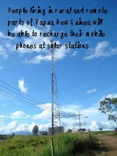 People living in rural and remote parts of Papua New Guinea will be able to recharge their mobile phones at solar stations as part of network being set up throughout the country. Read more: http://www.abc.net.au/news/2013-12-06/an-solar-phone/5140582