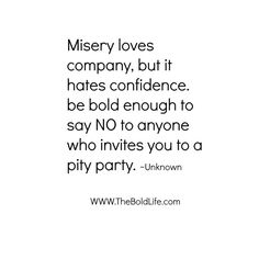 Misery Loves Company Quotes Prepossessing Misery Loves Company Quotes  You Can Get Your Favourite Quotes As A . Inspiration Design