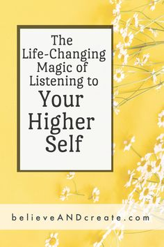 It's time to experience the life-changing magic of listening to your higher self. Learn how. Love Your Life, The Life, Self Development, Personal Development, Celebrate Life, Daily Routines, Self Compassion, Love Tips, Transform Your Life
