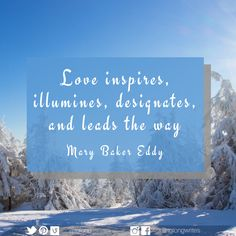 Classic Quotes A Week in Words and Pictures Mary Baker Eddy, Classic Quotes, Lead The Way, Word Pictures, Quote Posters, God Is Good, Sunday School, Wise Words, Christianity