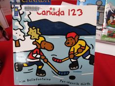 Canada 1, 2, 3, by  Kim Bellefontaine; illustrations by Per-Henrik Gürth.